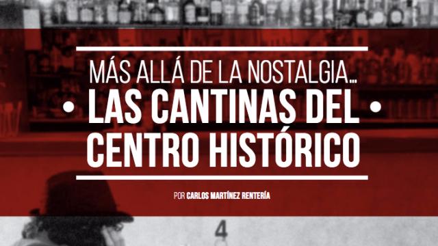 Las cantinas del Centro Histórico