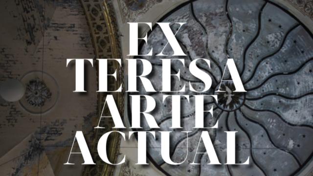 Ex Teresa Arte Actual