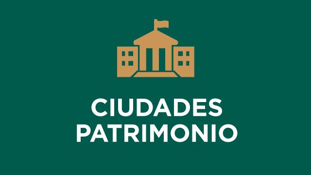 Ciudades Patrimonio